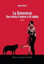 LA GENOVESE. UNA STORIA D'AMORE <br> E DI RABBIA