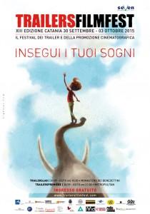 MANIFESTO INSEGUI I TUOI SOGNI - TFF2015