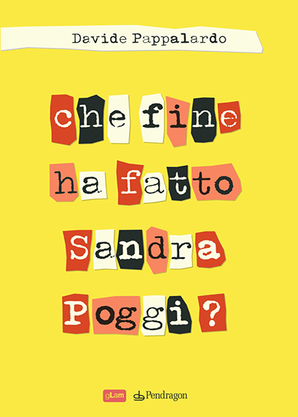 6. cover CHE FINE HA FATTO SANDRA POGGI Cover Pappalardo-1_2920_page-0001