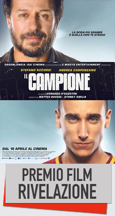 PREMIO FILM RIVELAZIONE IL CAMPIONE