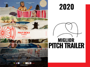 Miglior Pitch Trailer 2020 Pulp Sicily